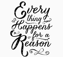 Everything Happens for a Reason Womens Fitted T-Shirt