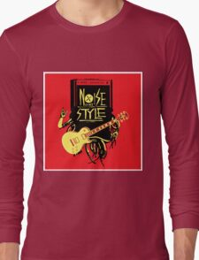 noise music is my style Long Sleeve T-Shirt