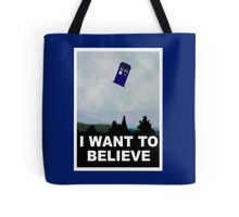 """""""I Want To Believe"""" Police Public Call Box version.  Tote Bag"""