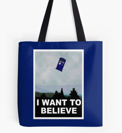 """I Want To Believe"" Police Public Call Box version.  Tote Bag"
