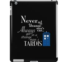 Never, Always iPad Case/Skin