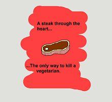 How to kill a vegetarian Unisex T-Shirt