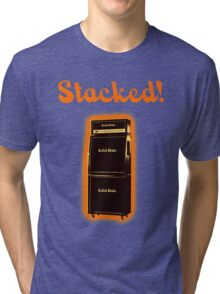 Stacked! Tri-blend T-Shirt