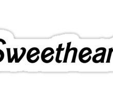 Sweetheart - Black Sticker
