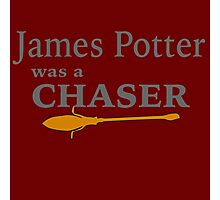 James Potter was a Chaser Photographic Print