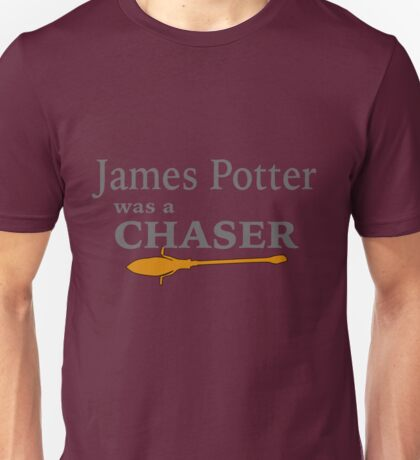James Potter was a Chaser Unisex T-Shirt