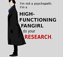 High Functioning Fangirl by GeekyToGo