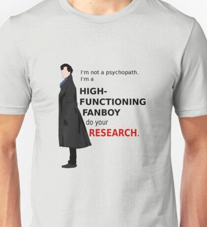 High Functioning Fanboy  Unisex T-Shirt