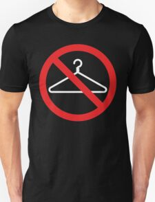 No Wire Hangers EVER T-Shirt