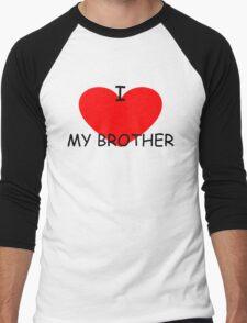 I Love my Brother Men's Baseball ¾ T-Shirt
