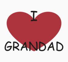 I love Grandad by Steven de Santa-ana