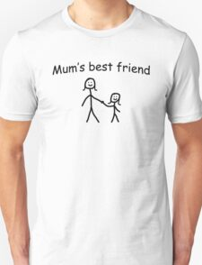Mums best friend T-Shirt