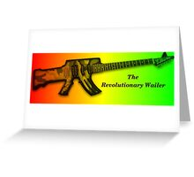 The Revolution Wailer Greeting Card