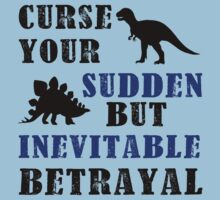 Curse Your Sudden But Inevitable Betrayal Kids Tee