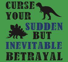 Curse Your Sudden But Inevitable Betrayal One Piece - Short Sleeve