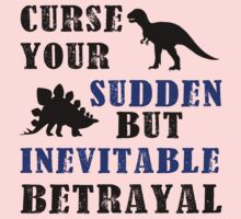 Curse Your Sudden But Inevitable Betrayal One Piece - Long Sleeve