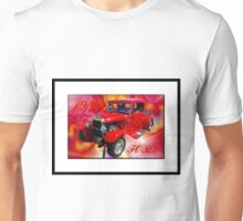 Far out man ! Its a 30 Ford Truck ! Unisex T-Shirt