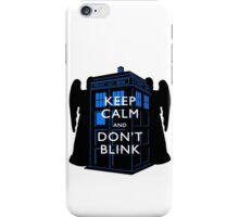 Keep Calm & Don't Blink iPhone Case/Skin