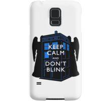 Keep Calm & Don't Blink Samsung Galaxy Case/Skin