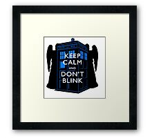 Keep Calm & Don't Blink Framed Print