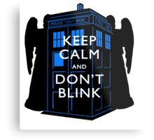 Keep Calm & Don't Blink Metal Print