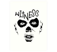 Witness Art Print