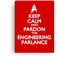 Pardon the Engineering Parlance Canvas Print