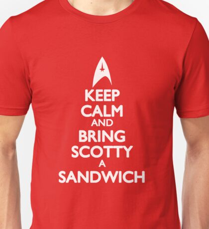 Bring Scotty a Sandwich Unisex T-Shirt