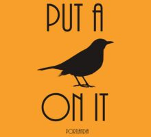 Put a BIRD on it! by consultingeek