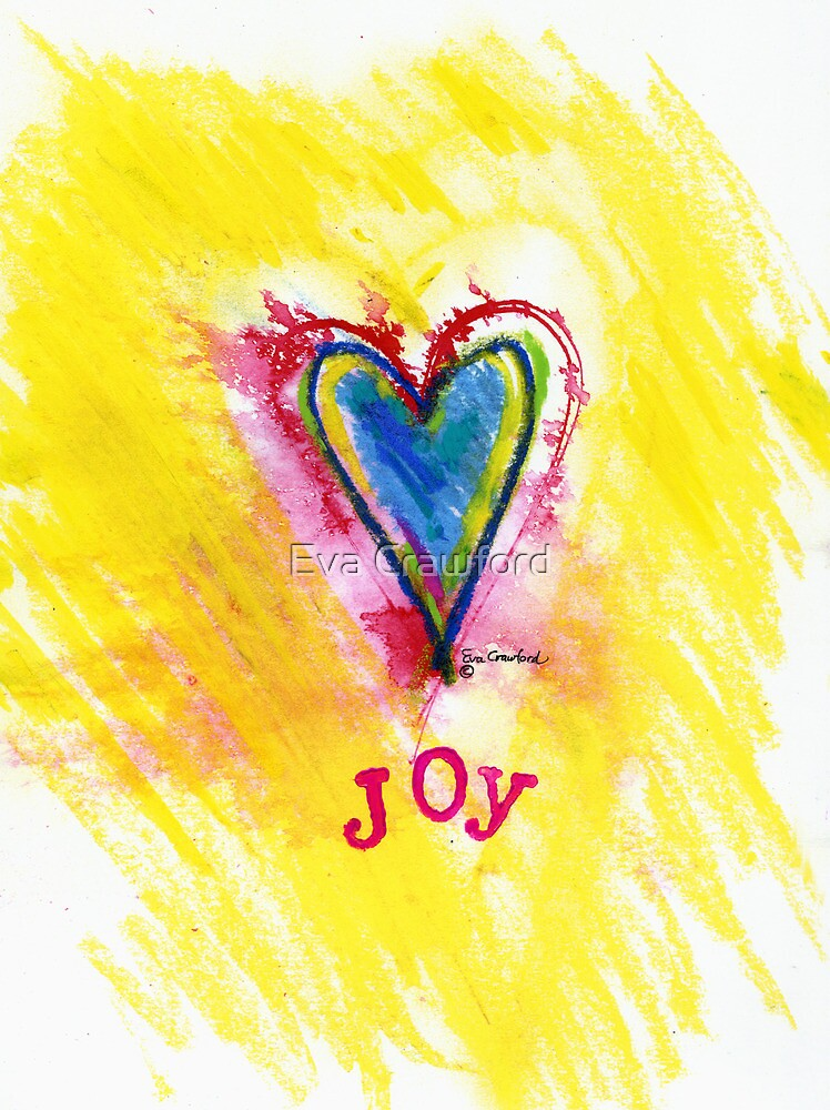 Joy Down in My Heart by Eva C. Crawford