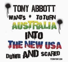 Tony Abbotts Australia Dumb and Scared by 1termtony