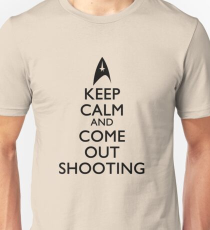 Come Out Shooting Unisex T-Shirt