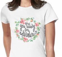 Watercolor Flower Wreath Ready For Adventure Womens Fitted T-Shirt