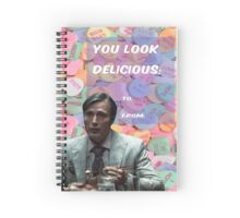 You Look Delicious! Spiral Notebook