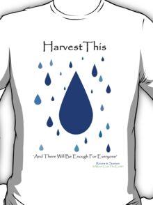 Harvest This T-Shirt