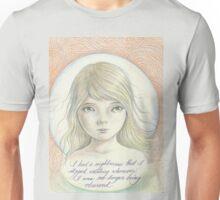 I had a Nightmare Unisex T-Shirt