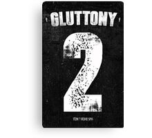 7 Deadly sins - Gluttony Canvas Print