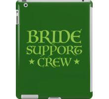 BRIDE SUPPORT TEAM (Medieval Wedding) iPad Case/Skin