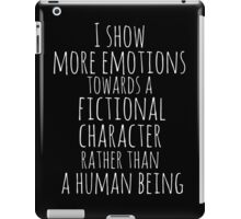 show more emotions towards a fictional character rather than a human being (white) iPad Case/Skin