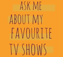 ask me about my favourite tv shows by FandomizedRose
