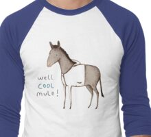Well Cool Mule! Men's Baseball ¾ T-Shirt