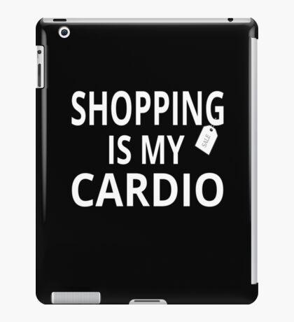 Shopping Is My Cardio iPad Case/Skin