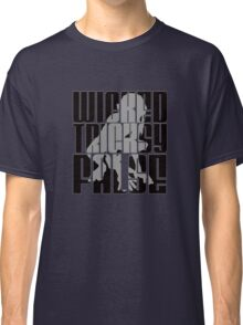 Wicked. Tricksy. False. (Block Letter) Classic T-Shirt