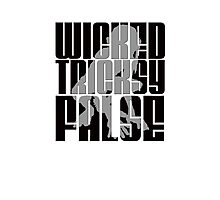Wicked. Tricksy. False. (Block Letter) Photographic Print