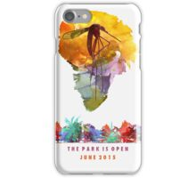 The Park Is Open... iPhone Case/Skin