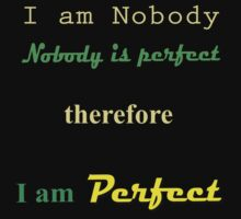 Nobody is Perfect #1... by Les Boucher