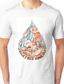 water is life - frack free kimberley Unisex T-Shirt