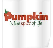 Pumpkin spice autumn humor Poster