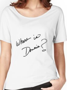 Where is Donnie? Women's Relaxed Fit T-Shirt