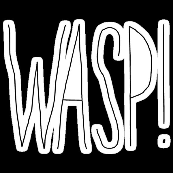 """Willy Bum Bum - """"Wasp!"""" by alienredwolf"""